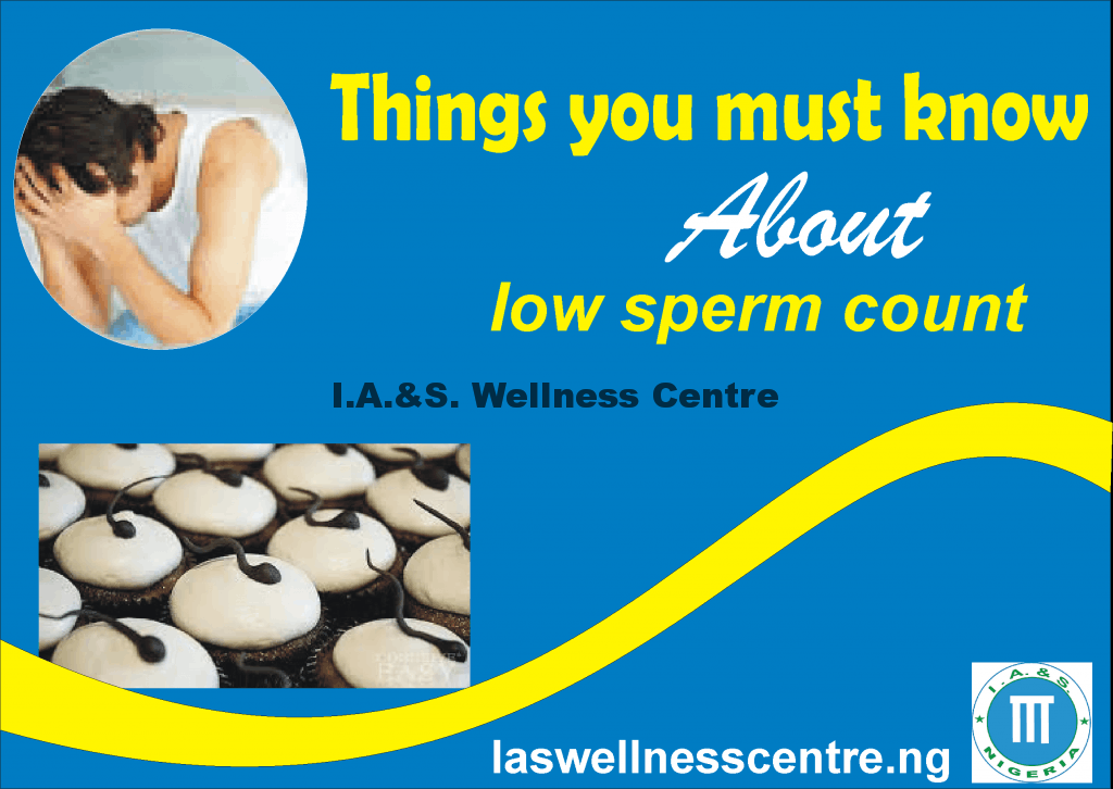 All You Need To Know About Low Sperm Count And It's Natural Treatment In Nigeria