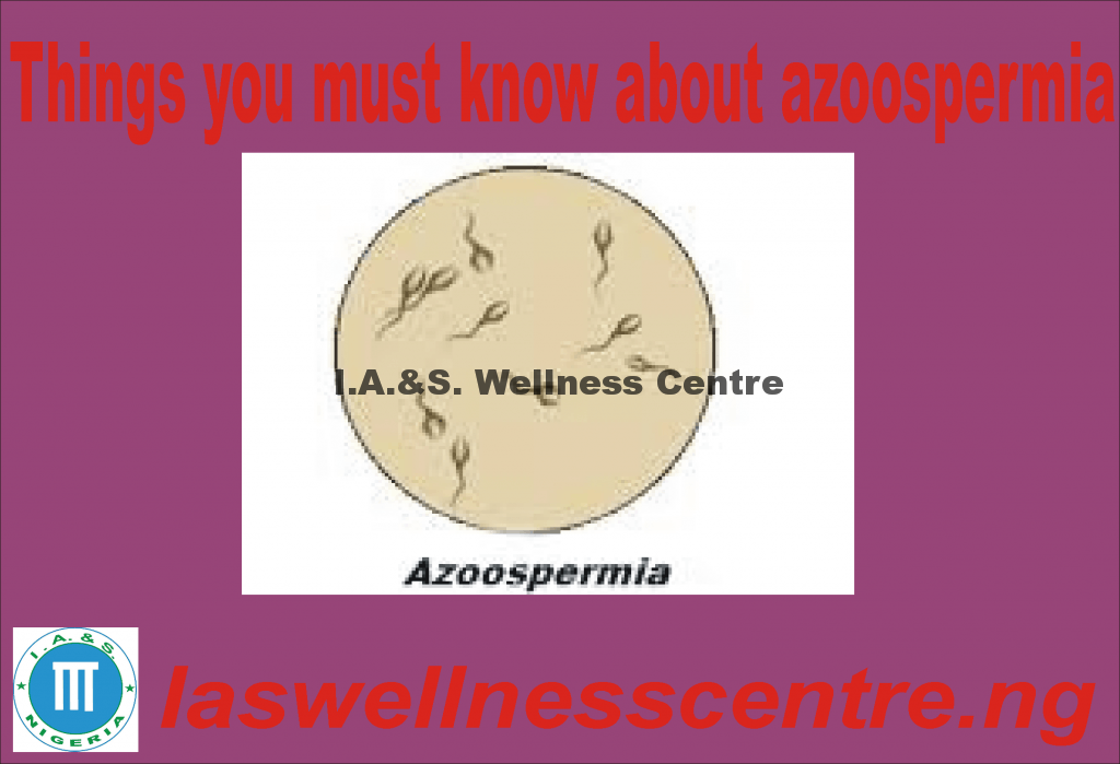 All Information You Need To Know About Azoospermia And It's Natural Treatment In Nigeria