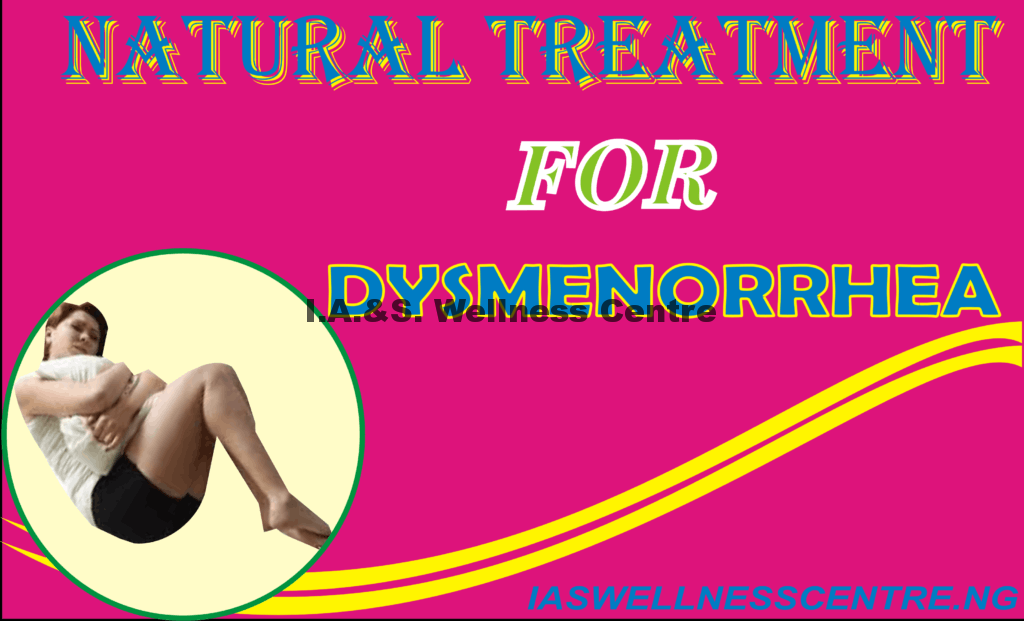 NATURAL TREATMENT FOR DYSMENORRHEA IN NIGERIA
