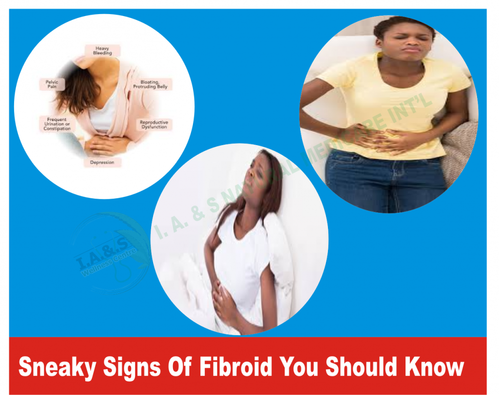 SNEAKY SIGNS OF FIBROIDS YOU SHOULD KNOW